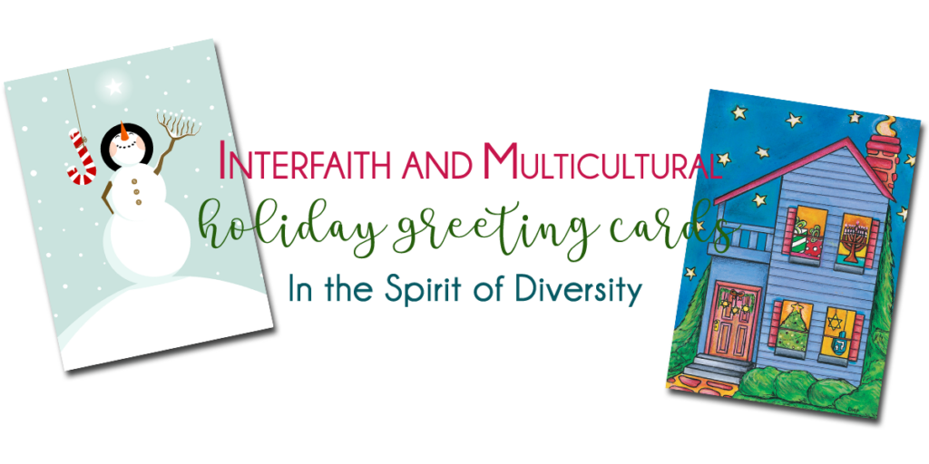 Interfaith and Multicultural holiday greeting cards in the spirit of diversity